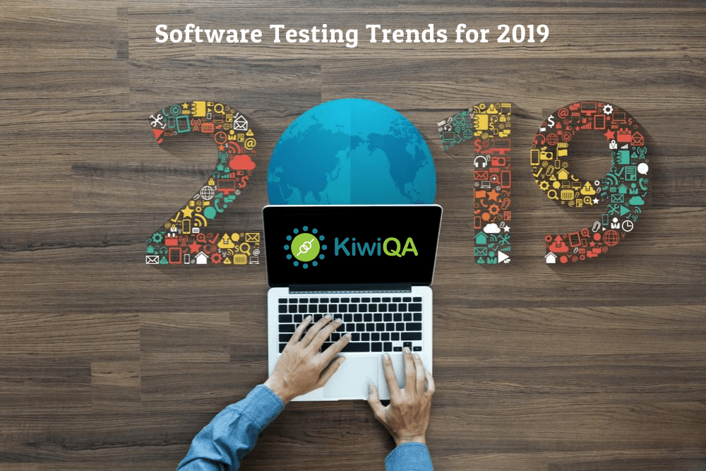 Top 10 Software Testing Trends For 2019