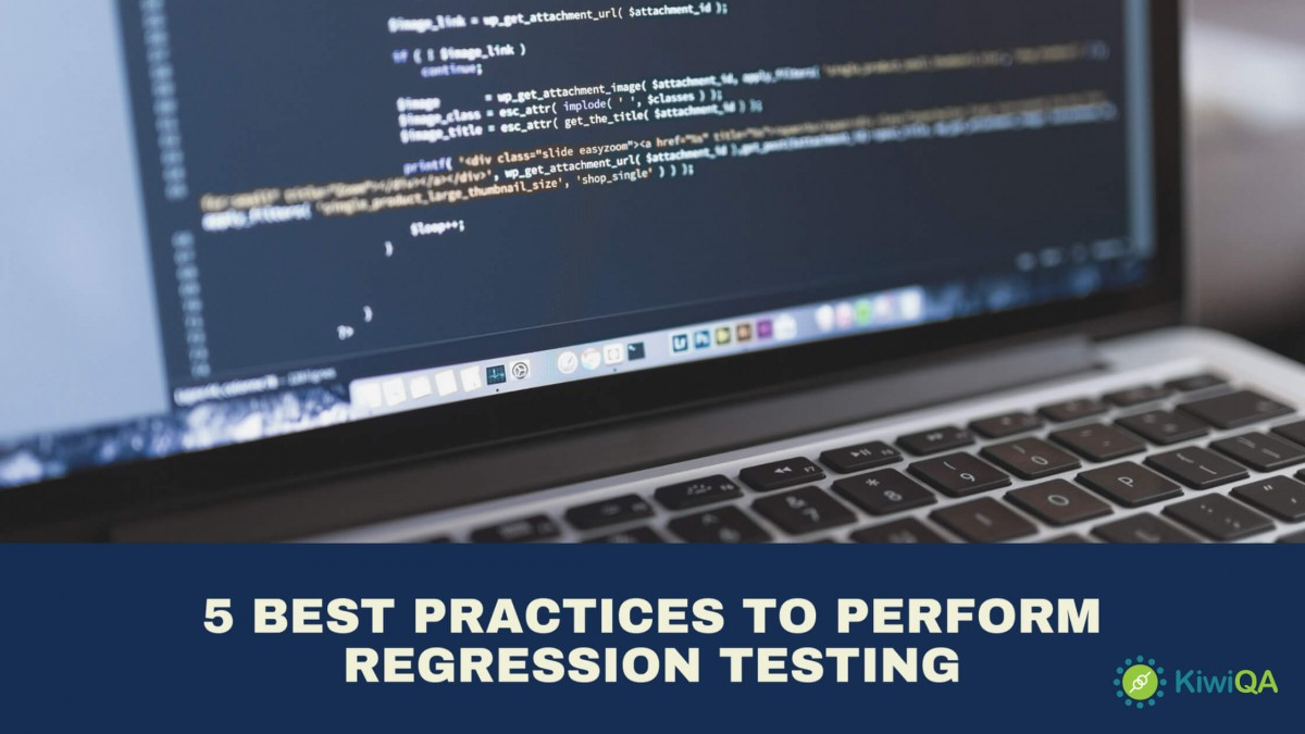 5 Best Practices to Perform Regression Testing